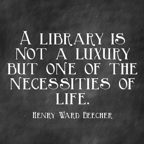 A library is not a luxury