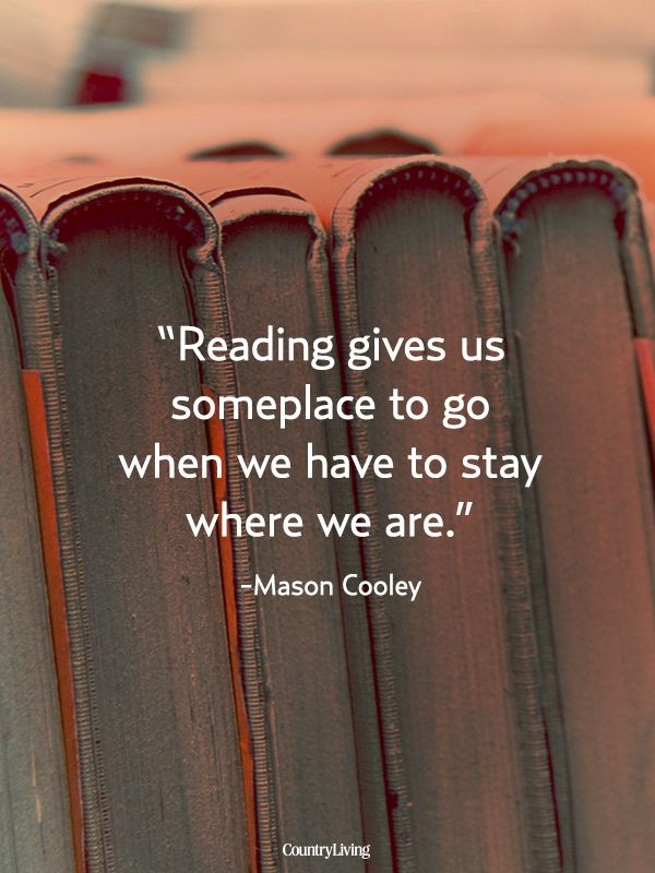 Reading gives us